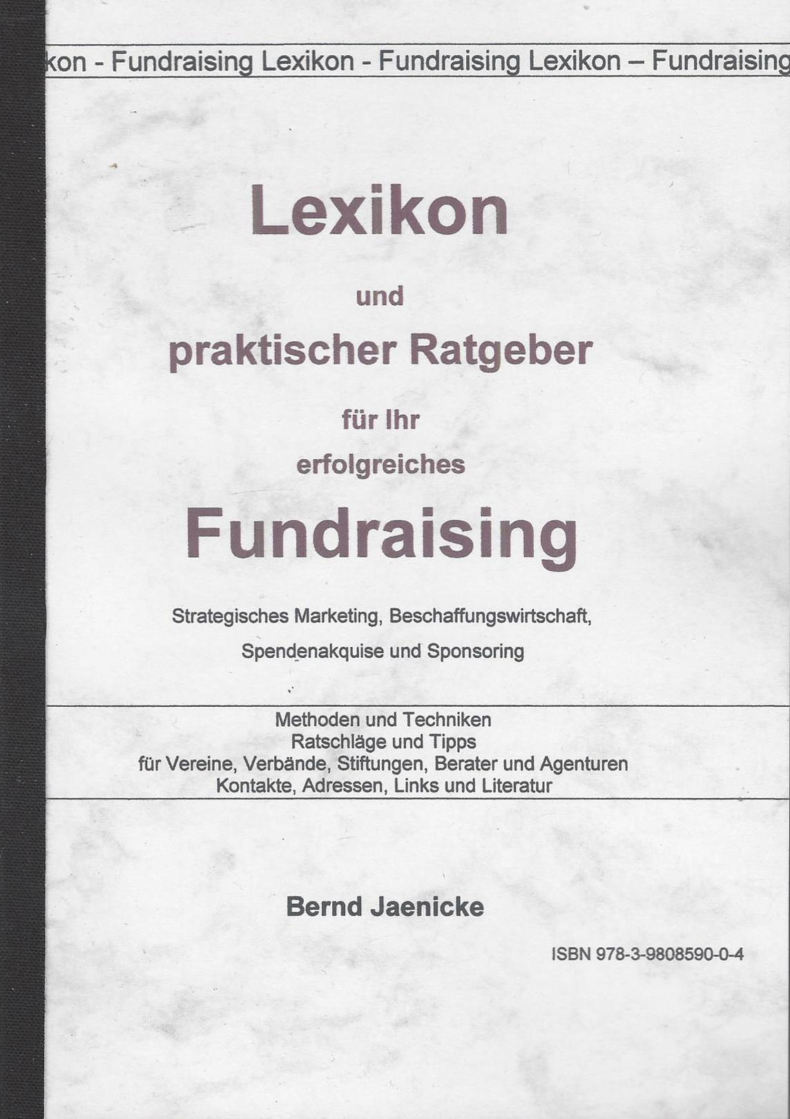 Fundraisinglexikon, Bernd Jaenicke